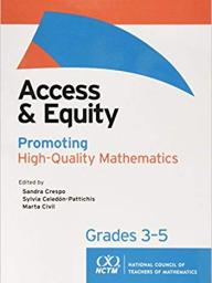 """Access & Equity: Promoting High-Quality Mathematics"""